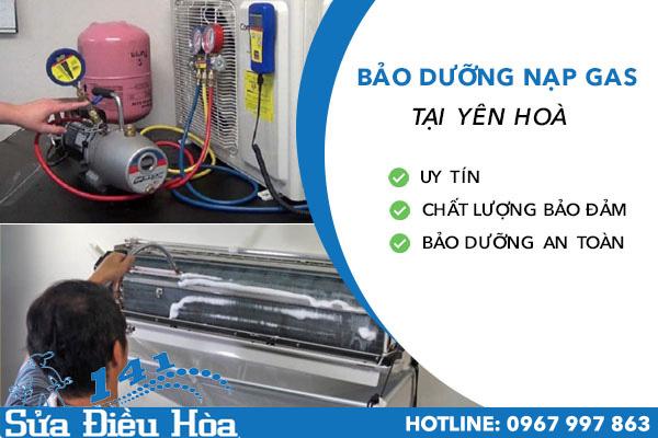 Bảo dưỡng nạp gas điều hòa tại Yên Hòa LH 0967 997 863